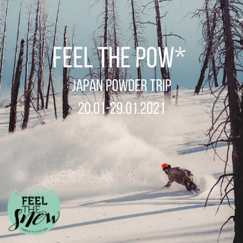 Feel The Pow* Japan Trip 20-29.01.2021