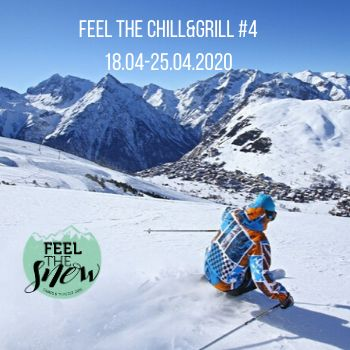 Feel The Chill & Grill #4  18.04-25.04.2020